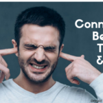 The Connection Between Tinnitus and TMJ