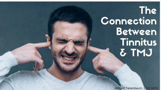 the connection between tinnitus and tmj, donald tanenbaum