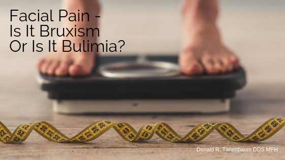 woman on scale with tape measure_Facial Pain - Is It Bruxism or Is It Bulimia, donald tanenbaum, tmj doctor